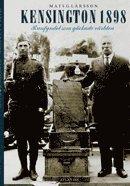 bokomslag Kensington 1898 : runfyndet som gäckade världen