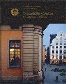 bokomslag The Swedish Academy : a year behind the scenes