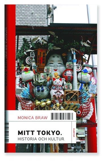 bokomslag Mitt Tokyo : historia och kultur