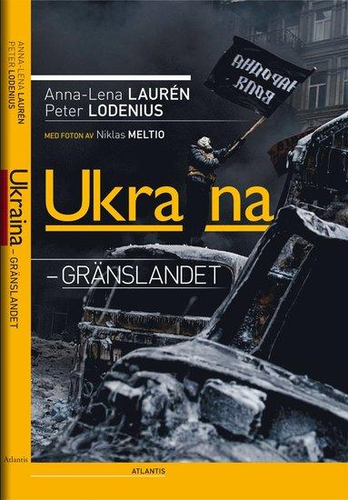 bokomslag Ukraina - gränslandet