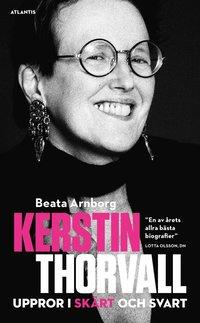 bokomslag Kerstin Thorvall : uppror i skärt och svart