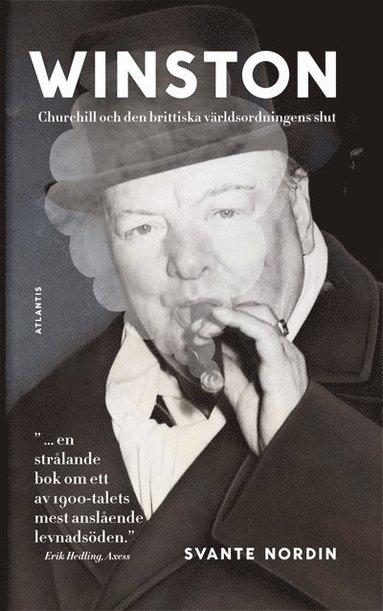 bokomslag Winston : Churchill och den brittiska världsordningens slut
