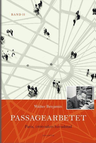 bokomslag Passagearbetet : Paris, 1800-talets huvudstad. Band II
