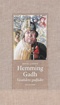 bokomslag Hemming Gadh : Vasatidens gudfader