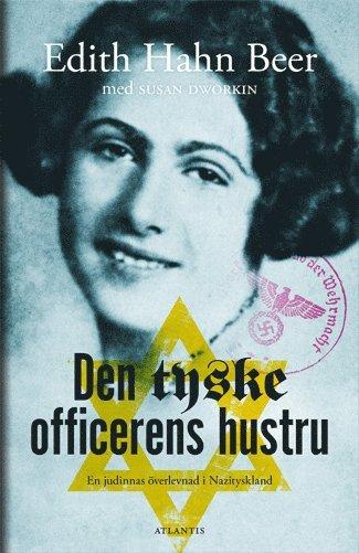 bokomslag Den tyske officerens hustru : en judinnas överlevnad i Nazityskland