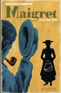 bokomslag Maigret och den gamla damen