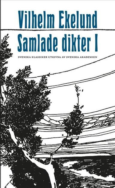 bokomslag Samlade dikter I ; Samlade dikter II