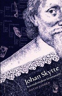 bokomslag Johan Skytte : stormaktstidens lärare