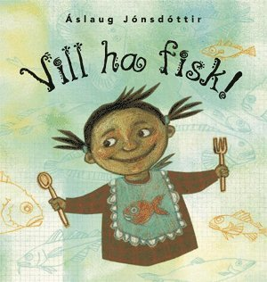 bokomslag Vill ha fisk!