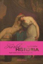 bokomslag Kärlekshistoria : begär mellan kvinnor i 1800-talets litteratur