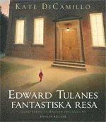 bokomslag Edward Tulanes fantastiska resa