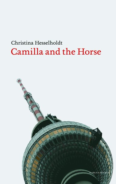 bokomslag Camilla and the Horse