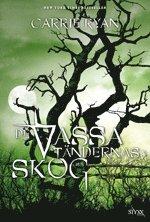 bokomslag De vassa tändernas skog