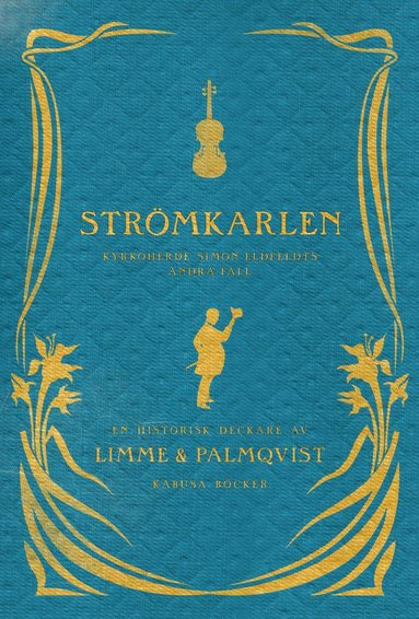 bokomslag Strömkarlen : Simon Eldfeldts andra fall