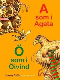 bokomslag A som i Agata Ö som i Öjvind