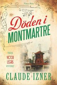 bokomslag Döden i Montmartre