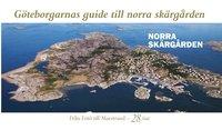 bokomslag Göteborgarnas guide till norra skärgården