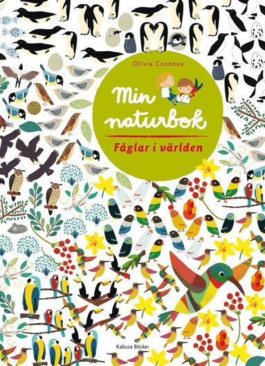 bokomslag Min naturbok. Fåglar i världen
