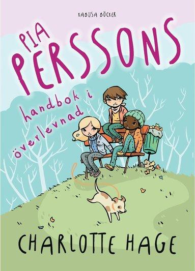 bokomslag Pia Perssons handbok i överlevnad