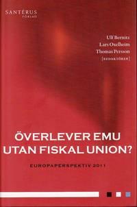 bokomslag Överlever EMU utan fiskal union?