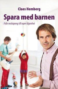 bokomslag Spara med barnen : från veckopeng till egen lägenhet