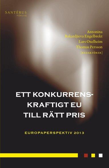bokomslag Ett konkurrenskraftigt EU till rätt pris
