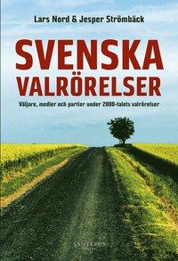 bokomslag Svenska valrörelser
