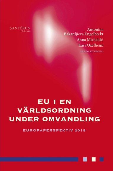 bokomslag EU i en världsordning under omvandling