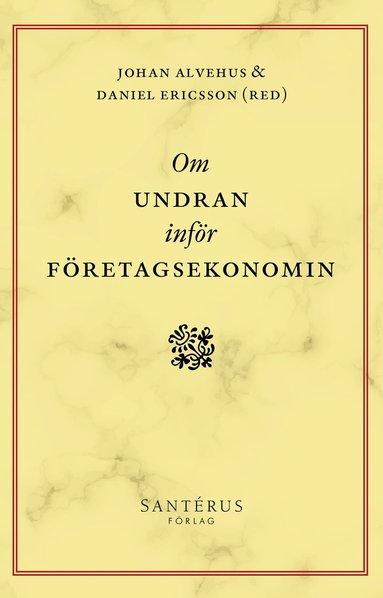 bokomslag Om undran inför företagsekonomin