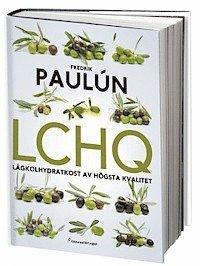 LCHQ : lågkolhydratkost av högsta kvalitet