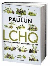 bokomslag LCHQ : lågkolhydratkost av högsta kvalitet