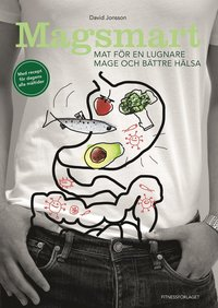 bokomslag Magsmart : mat för en lugnare mage och bättre hälsa