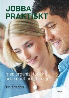bokomslag Jobba praktiskt med organisatorisk och social arbetsmiljö