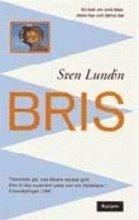 bokomslag Bris : en bok om små båtar, stora hav och fjärran öar