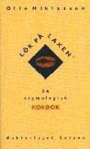 bokomslag Lök på laxen : en etymologisk kokbok