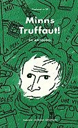 bokomslag Minns Truffaut!