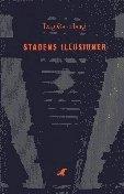 bokomslag Stadens illusioner : en sociomateriell tolkning av Oslo