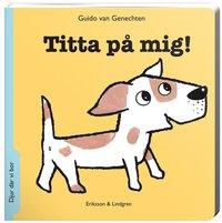 bokomslag Titta på mig! : Djur där vi bor