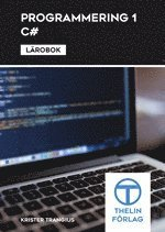 bokomslag Programmering 1 med C# - Lärobok