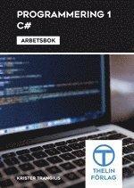 bokomslag Programmering 1 med C# - Arbetsbok