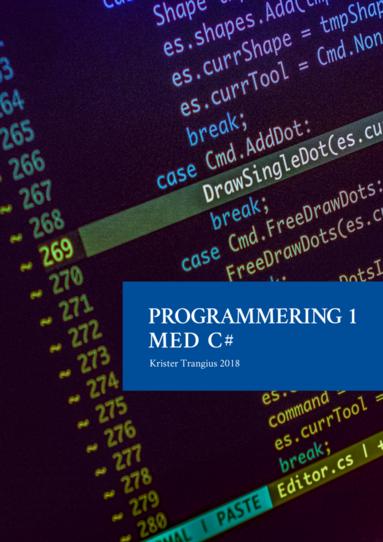 bokomslag Programmering 1 med C# V2018 - Lärobok