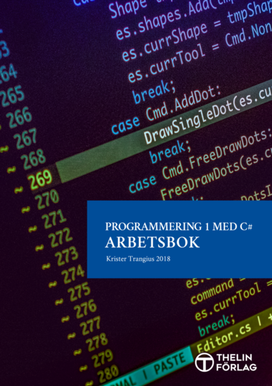 bokomslag Programmering 1 med C# V2018 - Arbetsbok