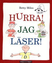bokomslag Hurra! Jag läser! : en hur-man-läser-bok för nybörjare