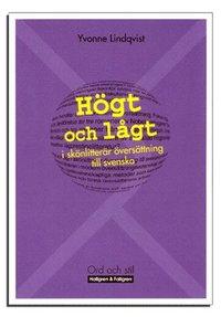 bokomslag Högt och lågt i skönlitterär översättning till svenska