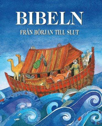 bokomslag Bibeln från början till slut