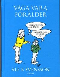 bokomslag Våga vara förälder