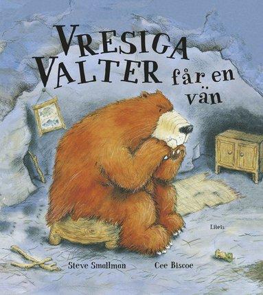 bokomslag Vresiga Valter får en vän