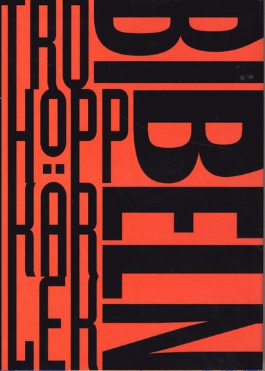 bokomslag Bibeln (Tro, hopp, kärlek)