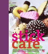 bokomslag Stickcafé : kakor, bullar och tårtor att virka och baka