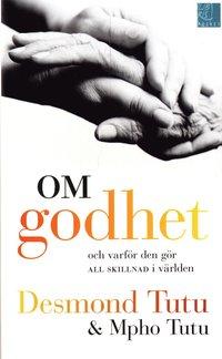 bokomslag Om godhet : och varför den gör all skillnad i världen